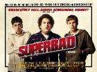 More Free Superbad Tickets 13th September