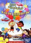 Little Einsteins - Mission Celebration DVD Plus Other Little Einsteins DVD's Just £3.89 delivered @ SendIt  plus cashback