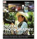 Digital Photography Master Class - Tom Ang - The Book People £6.99