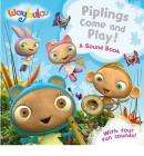 Piplings Make Some Noise!: A Sound Book (Board book) RRP £10.99 only £5.48 + Free Delivery @ The Book Depository