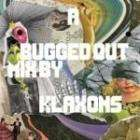 A Bugged Out Mix By Klaxons (2 CD) - £3.07 delivered @ 101CD