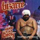 Bizarre - Hannicap Circus - £1.49 Delivered