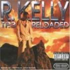 R Kelly TP3 Reloaded (With Limited Edition Bonus DVD) £1.99 delivered @ BangCD