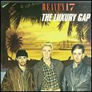 Heaven 17 - The Luxury Gap: Bonus Tracks: Remastered / Penthouse & Pavement: Bonus Tracks: Remastered CDs £2.99 each + Free Delivery @ HMV
