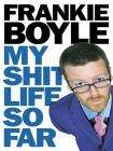 Frankie Boyle - My **** Life So Far (Hardcover), £7.95 delivered @ Amazon