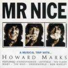 Mr. Nice: A Musical Trip With Howard Marks (Double CD) only £2.60 + Free Delivery @ CDWow