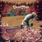 DEAD MAN Self Titled CD 2005 (Psych/Stoner), £6.99 @ Play