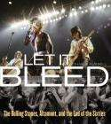 Let it Bleed: The Rolling Stones, Altamont, and the End of the Sixties (Hardcover)  £14.24 @Bookdepository.co.uk