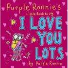 Purple Ronnie's Little Book to Say I Love You Lots (Hardback) £3.47 delivered @ Book Depository