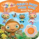 Waybuloo book Yojojo's Happy little song £3.59 delivered @ amazon
