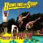 """FREE MP3 - Bowling For Soup """"If Only"""""""