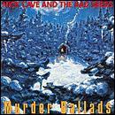 Murder Ballads by Nick Cave & The Bad Seeds £3.49 @ HMV