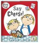Charlie and Lola: Say Cheese! £2.99 delivered @ Books Direct
