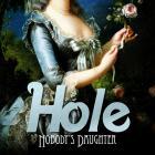 Hole - Nobodys Daughter £7.99 @ base.com