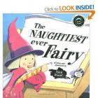 The Naughtiest Ever Fairy, The Naughty Fairy's Naughty Surprise! & The Naughtiest Ever Fairy's Naughty New Friend £2.10 each @ Amazon