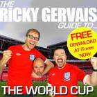 Ricky Gervais Guide to the World Cup - FREE @ iTunes via rickygervais.com