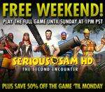 Tired of the football?  Play Serious Sam - free weekend! And Half Price!