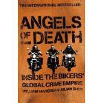 Angels Of Death: Inside The Bikers'Global Crime Empire (book) by William Marsden &Julian Sher only £2.00 delivered @ HMV