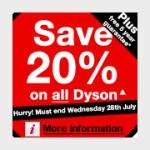 Save 20% on ALL dyson +FREE 5/ 2year guarantee @ Curry's