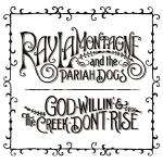 First Listen Free - Ray Lamontagne and the Pariah Dogs - 'God Willin' And The Creek Don't Rise album stream for one week before official release!