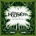 The Hoosiers : The Trick To Life CD £2.99 delivered @ play.com