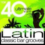 Top 40 Ultimate Latin Classic Bar Grooves (2CD) Was £6.99 Now £2.99 Delivered @ Play