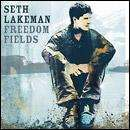 Seth Lakeman - Freedom Fields, Kitty Jay & Punch Bowl CDs - £2.99 EACH delivered @ HMV