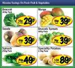 Lidl - Broccoli 300g 29p/ Mango 39p/ Swede 39p/ Brussels Sprouts 500g 39p/ Spinach 250g 49p/ Speciality Potatoes 2.5kg 89p