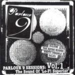 Parlour 9 Sessions: The Sound Of Lo-Fi Superior Volume 1 - £1.11 @ Amazon