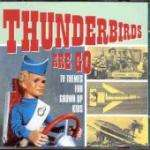 Thunderbirds Are Go: TV Themes For Grown Up Kids £1.99 Delivered @ Play
