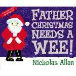 Father Christmas Needs a Wee Book £3.93 at Amazon / £3.93 at Book Depository