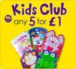 Kids Club (89p each) Cards 5 for £1 & A La Carte Cards 7 for £1 at Card Factory