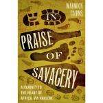 Yet another free Kindle book - In Praise of Savagery (Warwick cairns)
