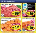 Grocer's case of Clementines £1.74,Carrots 1kg 29p,Beef Mince 500 gms 99p,Light Multivitamin Nectar 1.5 L Carton 39p @ Lidl