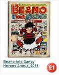 Beano and Dandy Heroes 2011 & Bunty for girls 2011 £1 each @ Poundland
