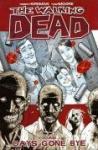 The Walking Dead Volume 1: Days Gone Bye: V. 1 (Graphic Novel) £4.19 delivered @ The Book Depository
