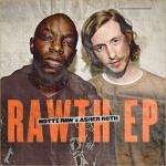 "Asher Roth & Nottz - Free ""Rawth"" EP"
