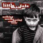 Little Man Tate - Nothing Worth Having Comes Easy - £1.49 - Amazon.co.uk