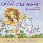 Carnival Of Animals ( Narrated By Johnny Morris) Was £6.99 Now £1.99 Delivered @ Play