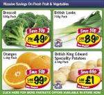 Lidl - Broccoli 500g 49p/ Leeks 750g 89p/ Oranges 1.5kg 99p/ King Edward potatoes 2.5kg £1