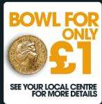 £1.00 bowling in the first hour open at 1st bowl