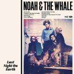 Noah and the whale - last night on earth (exclusive signed copy) £8.99 at play