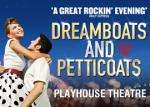 West End Theatre Dreamboats & Petticoats' Top Seats, over 50% Off* £19 @ TravelZoo UK