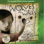 The Wolves in the Walls (Book & CD) by Neil Gaiman (Author) & Dave McKean (Illustrator) £4.46 delivered @ The Book Depository (Coraline)