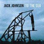 Jack Johnson - To The Sea (CD Album) £2.99 delivered @ Choices