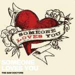 Free MP3 Download - Saw Doctors: Someone Loves You @ Saw Doctors