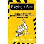 Playing it Safe: The Crazy World of Britain's Health and Safety Regulations book £1.93 at Asda