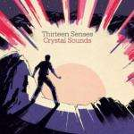 Free Crystal Sounds Single By Thirteen Senses @ Amazon