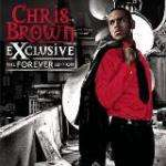 Chris Brown - Exclusive (The Forever Edition) (C/D) 49p Del @ Choices Uk