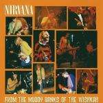 Nirvana - 1989-1994: From The Muddy Banks of The Wishkah CD - £3.29 Delivered @ Play